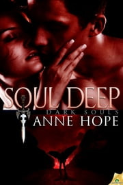 Soul Deep ebook by Anne Hope
