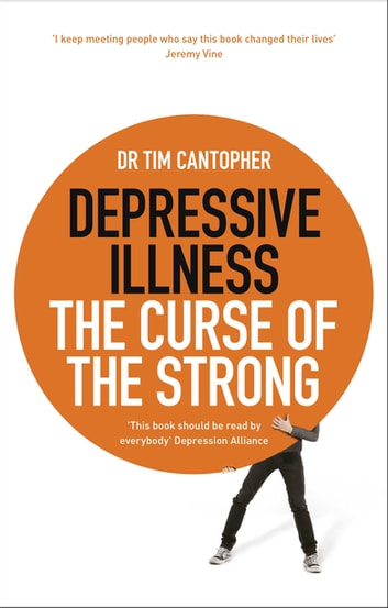 Depressive illness the curse of the strong ebook by tim cantopher depressive illness the curse of the strong ebook by tim cantopher fandeluxe Choice Image