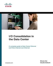 I/O Consolidation in the Data Center ebook by Gai, Silvano