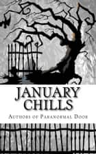 January Chills ebook by Cindy Hargreaves, Isabelle Rose, Seanna Marie