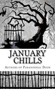 January Chills ebook by Cindy Hargreaves,Isabelle Rose,Seanna Marie