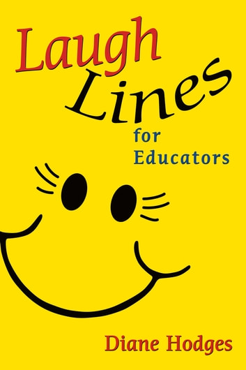 Laugh Lines for Educators ebook by