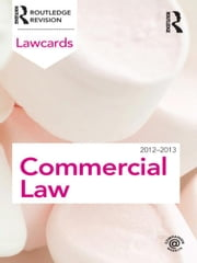 Commercial Lawcards 2012-2013 ebook by Routledge