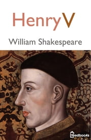 Henry V ebook by William Shakespeare
