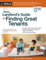 Every Landlord's Guide to Finding Great Tenants ebook by Janet Portman