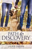 Path to Discovery - Pawleys Island Paradise, #5 ebook by Laurie Larsen