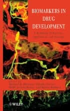 Biomarkers in Drug Development ebook by Michael R. Bleavins,Claudio Carini,Ramin Rahbari,Mallé Jurima-Romet