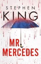 Mr. Mercedes ebook by Stephen King,Annemarie Lodewijk