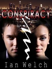 Conspiracy ebook by Ian Welch