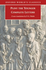 Complete Letters ebook by Pliny the Younger