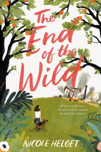 The End of the Wild ebook by Nicole Helget