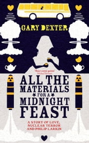 All the Materials for A Midnight Feast ebook by Gary Dexter