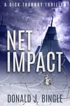 Net Impact ebook by Donald J. Bingle