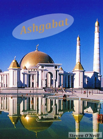 Ashgabat ebook by Steven O'Neill