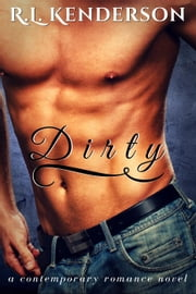 Dirty ebook by R.L. Kenderson