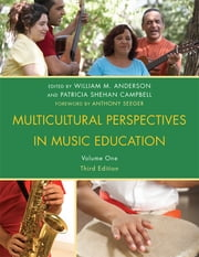 Multicultural Perspectives in Music Education ebook by William M. Anderson,Patricia Shehan Campbell
