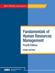 Fundamentals of Human Resources Management: EBook Edition ebook by Diane ARTHUR