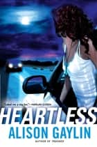Heartless ebook by Alison Gaylin