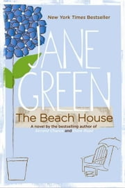 The Beach House - A Novel ebook by Jane Green