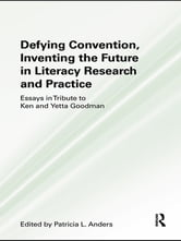 Defying Convention, Inventing the Future in Literary Research and Practice ebook by