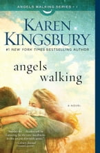 Angels Walking, A Novel
