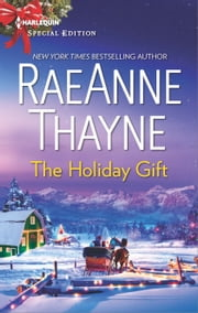 The Holiday Gift ebook by RaeAnne Thayne