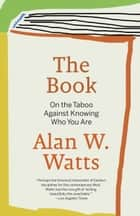 The Book ebook by Alan W. Watts