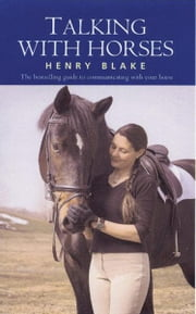 Talking with Horses ebook by Henry Blake