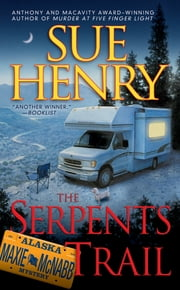 The Serpents Trail ebook by Sue Henry