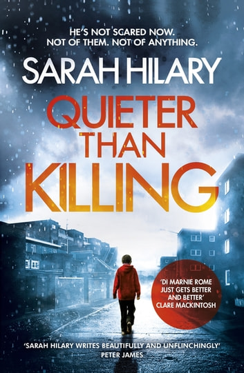Quieter Than Killing (D.I. Marnie Rome 4) eBook by Sarah Hilary