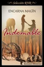 Indomable. La historia de Trevor ebook by Encarna Magín