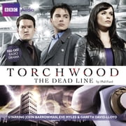 Torchwood: The Dead Line audiolibro by Phil Ford