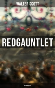 Redgauntlet (Unabridged)