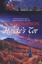 Hawke's Tor ebook by E.V. Thompson