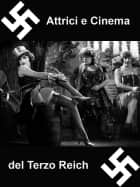 Attrici e Cinema del Terzo Reich ebook by Laura Cremonini
