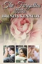 The Forgotten Trilogy Boxset ebook by Brenda Kennedy