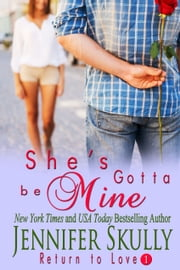 She's Gotta Be Mine ebook by Jennifer Skully, Jasmine Haynes