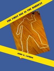 The First One is the Hardest ebook by John Layman