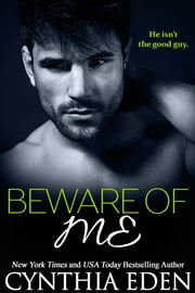 Beware Of Me ebook by Cynthia Eden