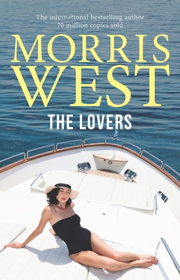 The Lovers ebook by Morris West
