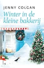 Winter in de kleine bakkerij ebook by Jenny Colgan