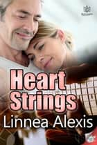 Heart Strings ebook by Linnea Alexis