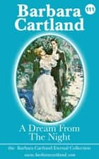 A Dream from the Night ebook by Barbara Cartland