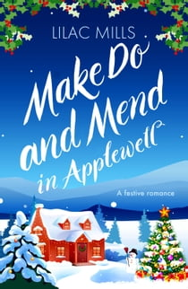 Make Do and Mend in Applewell ebook by Lilac Mills