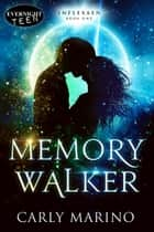 Memory Walker ebook by
