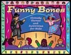 Funny Bones ebook by Lisa Bany-Winters