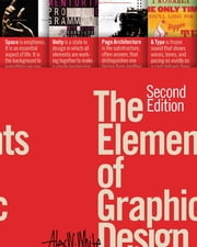 The Elements of Graphic Design ebook by Alex W. White