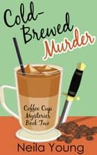 Cold-Brewed Murder ebook by