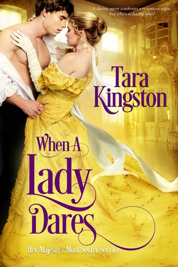 When a Lady Dares ebook by Tara Kingston