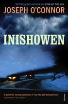 Inishowen ebook by Joseph O'Connor